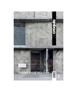 El Croquis 206: Anne Holtrop (2009-2020)