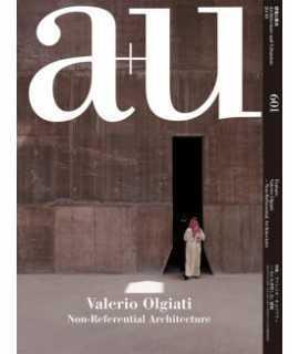 A+U 601 2020:10 Valerio Olgiati - Non-Referential Architecture