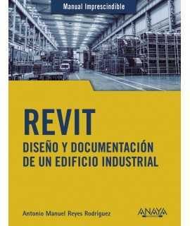 Revit.Diseño y documentación de un edificio industrial