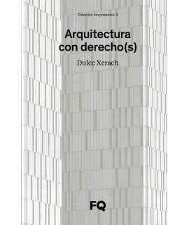 Arquitectura con derecho(s)