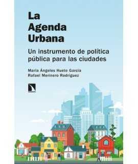 La Agenda Urbana.Un instrumento de política pública para las ciudades