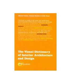 Visual dictionary of interior architecture and design, The
