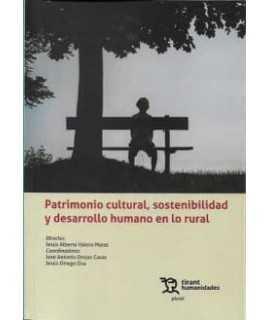 Patrimonio cultural, sostenibilidad y desarrollo humano en lo rural