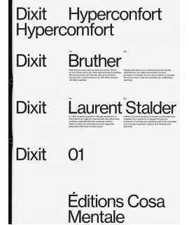 DIXIT, 01 Hyperconfort. Bruther & Laurent Stalder