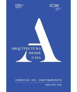 Arquitectura desde casa.Crónicas del confinamiento.