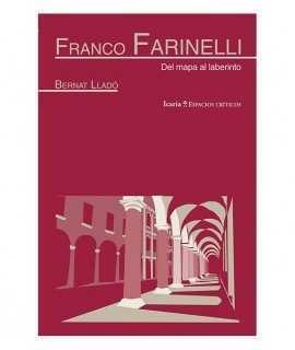 Franco Farinelli. Del mapa al laberinto