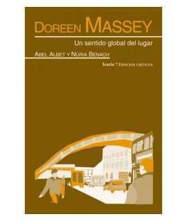 Doreen Massey. Un sentido global del lugar
