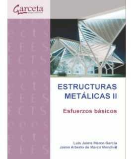 Estructuras Metálicas II. Esfuerzos básicos