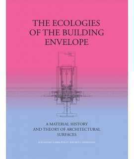 The Ecologies of the Building Envelope