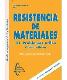 Resistencia de Materiales. 51 Problemas útiles