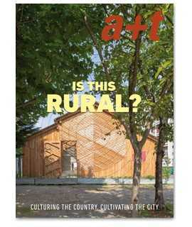 A+T N.54, Culturing the country,Cultivating the city