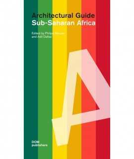Sub-Saharan Africa. Architectural Guide