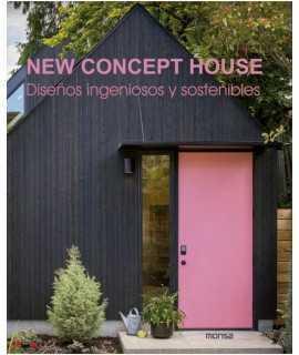 New Concept House. Diseños ingeniosos y sostenibles