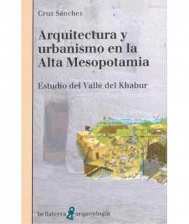 Arquirtectura y urbanismo en la Alta Mesopotamia