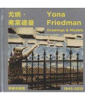 Yona Friedman Drawings & Models 1945-2015
