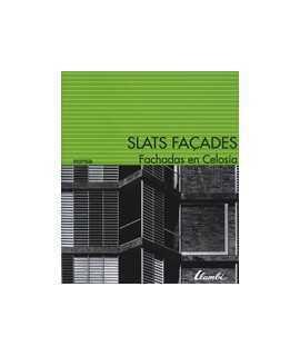 Fachadas en celosía Slats façades