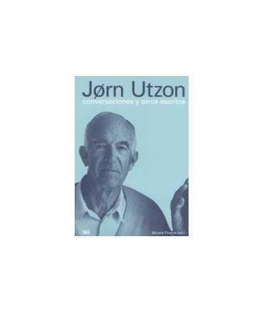 Jorn Utzon, conversaciones y otros escritos