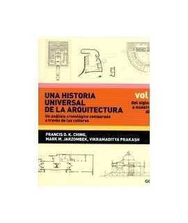 UNA HISTORIA UNIVERSAL DE LA ARQUITECTURA VOL.2 DEL SIGLO XV A NUESTROS DIAS