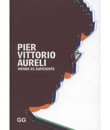 Pier Vittorio Aureli: Menos es suficiente
