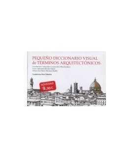 Pequeño Diccionario Visual de Términos Arquitectónicos