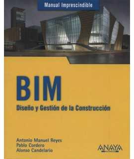 BIM Diseño y gestión de la Construcción