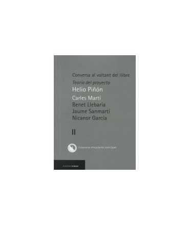 Conversa al voltant del llibre: Teoría del proyecto Vol.II