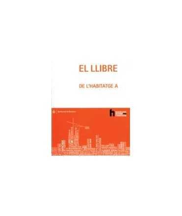 Llibre blanc de l'habitatge a Barcelona, El