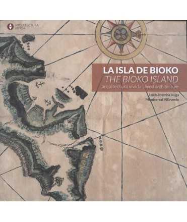 La isla de Bioko Arquitectura vivida
