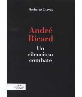 André Ricard Un silencioso combate