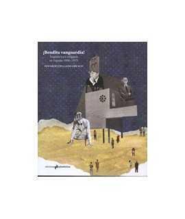 ¡Bendita vanguardia! Arquitectura religiosa en España 1950-1975