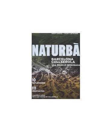 Naturbà: Barcelona Collserola, una relació retrobada