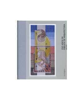 100 Años de dibujos de arquitectura 1900-2000