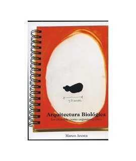 Arquitectura Biológica: La vivienda como organismo vivo