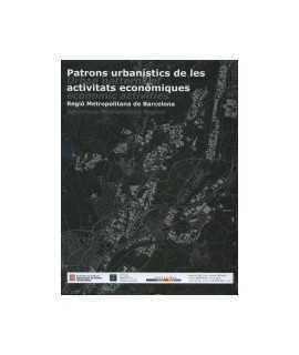 Patrons urbanístics de les activitats econòmiques/Urban patterns of economic activities