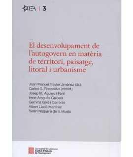 El desenvolupament de l'autogovern en matèria e territori, paisatge, litoral i urbanisme