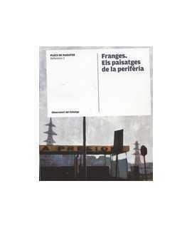 Franges. Els paisatges de la perifèria