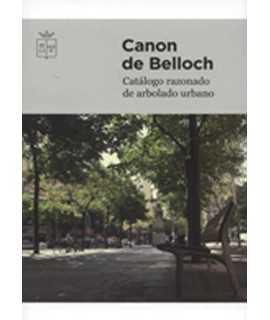 Canon de Belloch. Catálogo razonado de arbolado urbano.