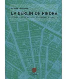 LA BERLIN DE PIEDRA.HISTORIA DE LA MAYOR CIUDAD DE CASERONES DE ALQUILER