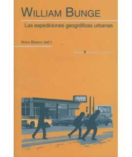 William Bunge Las expediciones geográficas urbanas