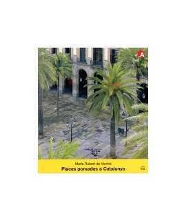 Places porxades a Catalunya