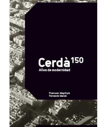 CERDÀ 150 años de modernidad