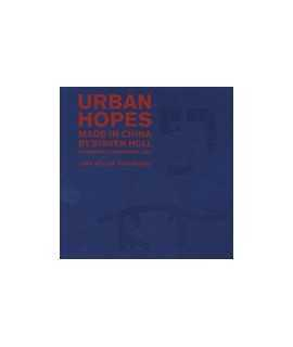 Urban Hopes, Made in China by Steven Holl