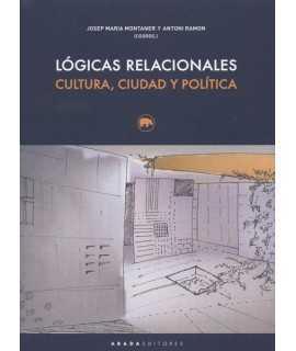 Lógicas relacionales: cultura, ciudad y política