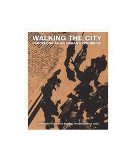 Walking the city: Barcelona as an urban experience