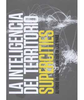 La inteligencia del territorio Supercities