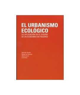 El urbanismo ecológico.