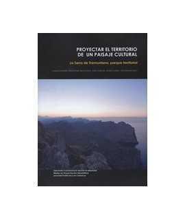 Proyectar el territorio de un paisaje cultural: La Serra de Tramuntana, parque territorial