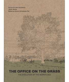 The Office on the Grass The Evolution of the Workplace