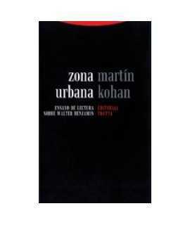 Zona urbana : ensayo de lectura sobre Walter Benjamín