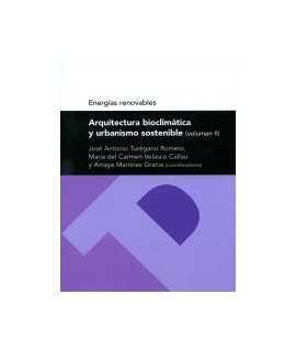 Arquitectura bioclimática y urbanismo sostenible (volumen II)